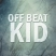 OffBeatKid+off_beat_kid